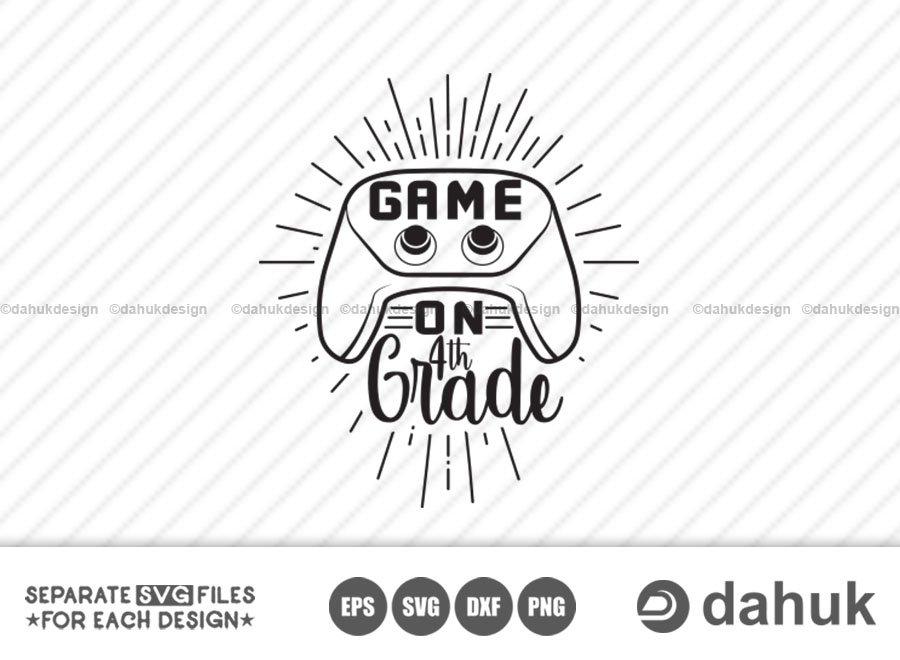 Game On 4th Grade SVG, Back to school, Kids gamer shirts