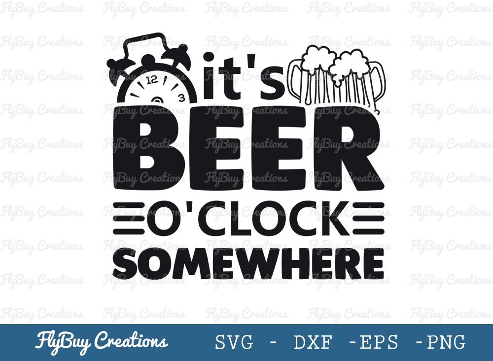 Its Beer O clock Somewhere Svg Cut File | Papa Bear Svg