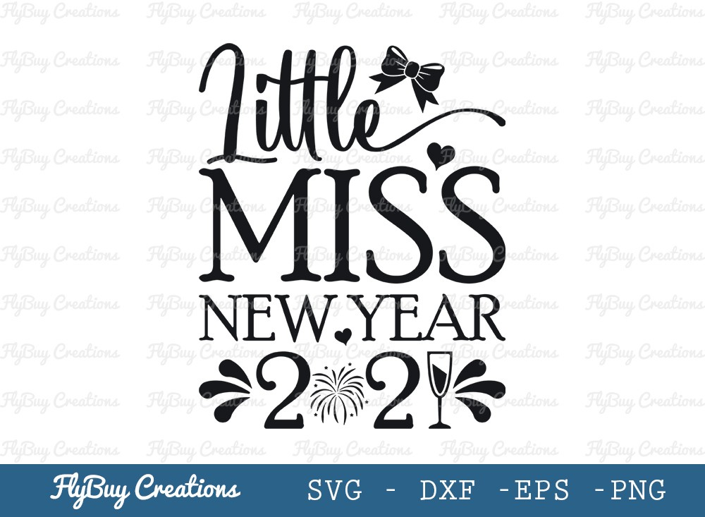 Little Miss New Year Svg Cut File | Girl New Year's