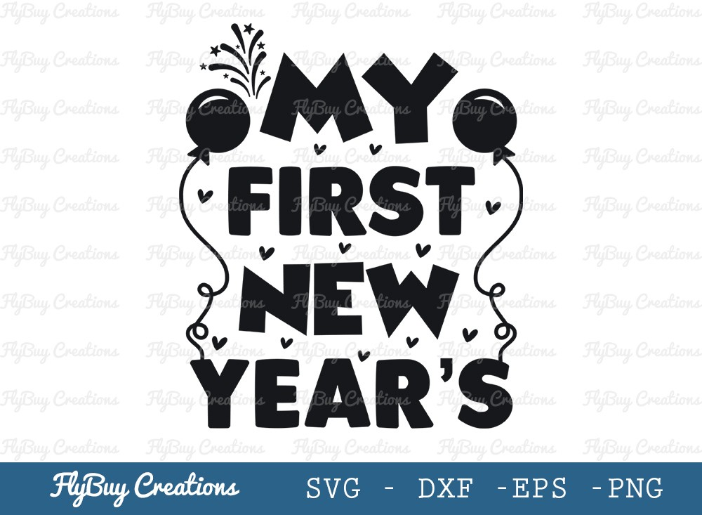 My First New Year's Svg Cut File | New Year 2021