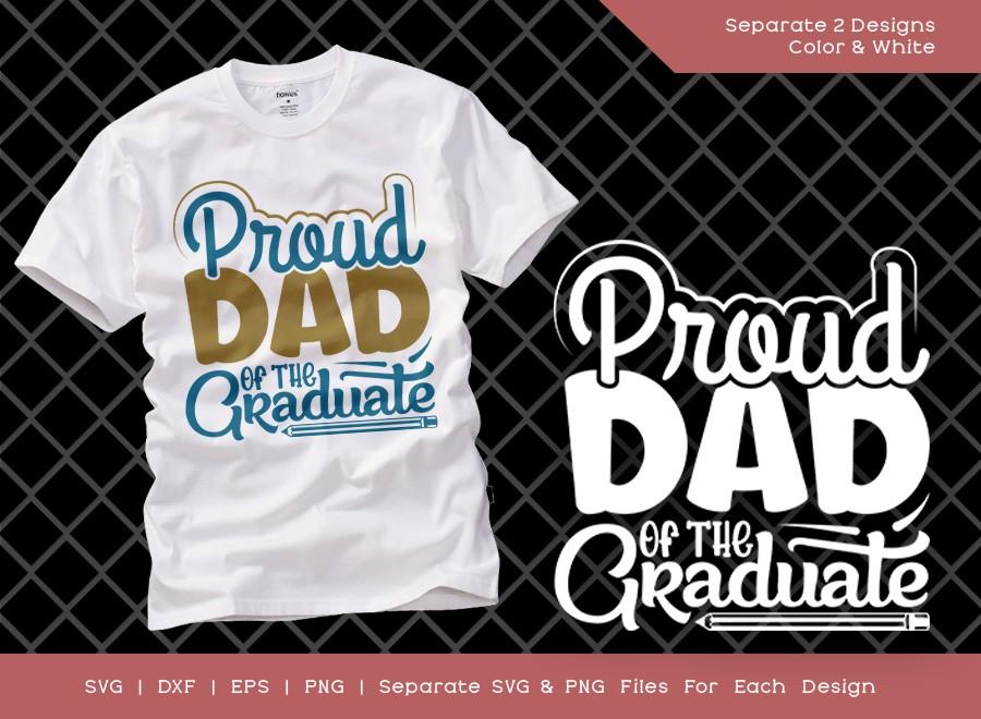 Proud Dad Of The Graduate SVG Cut File | Graduation Svg