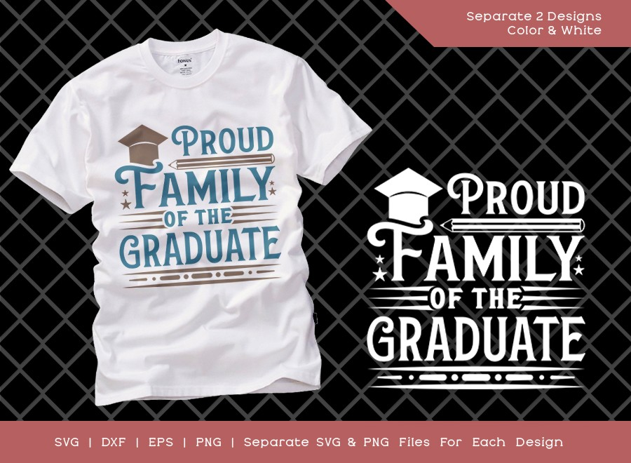 Proud Family Of The Graduate SVG Cut File | Graduation Svg