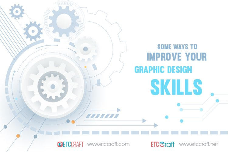 Some-Ways-to-Improve-Your-Graphic-Design-Skills