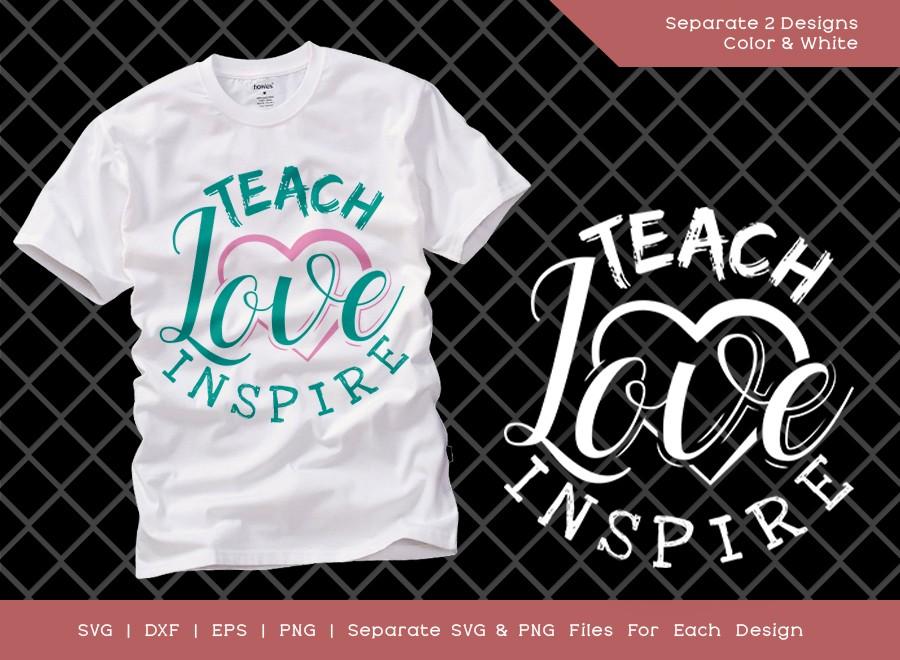 Teach Love Inspire SVG Cut File | Teacher Svg | School Svg