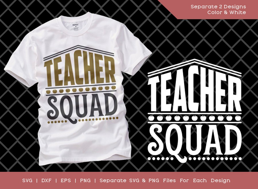 Teacher Squad SVG Cut File | Teacher Svg | Teacher Life