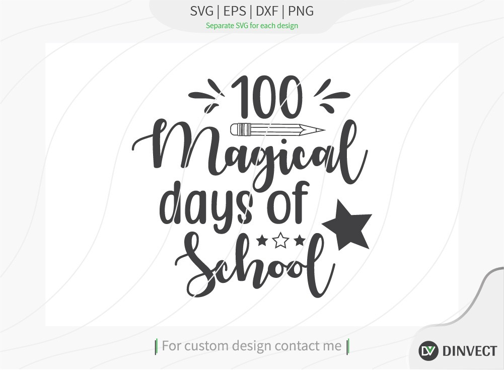 100 Magical days of school SVG Cut File