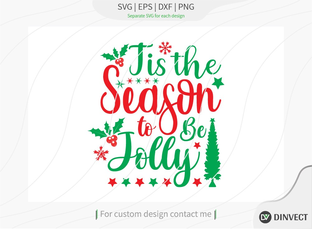 Tis the Season to be Jolly SVG