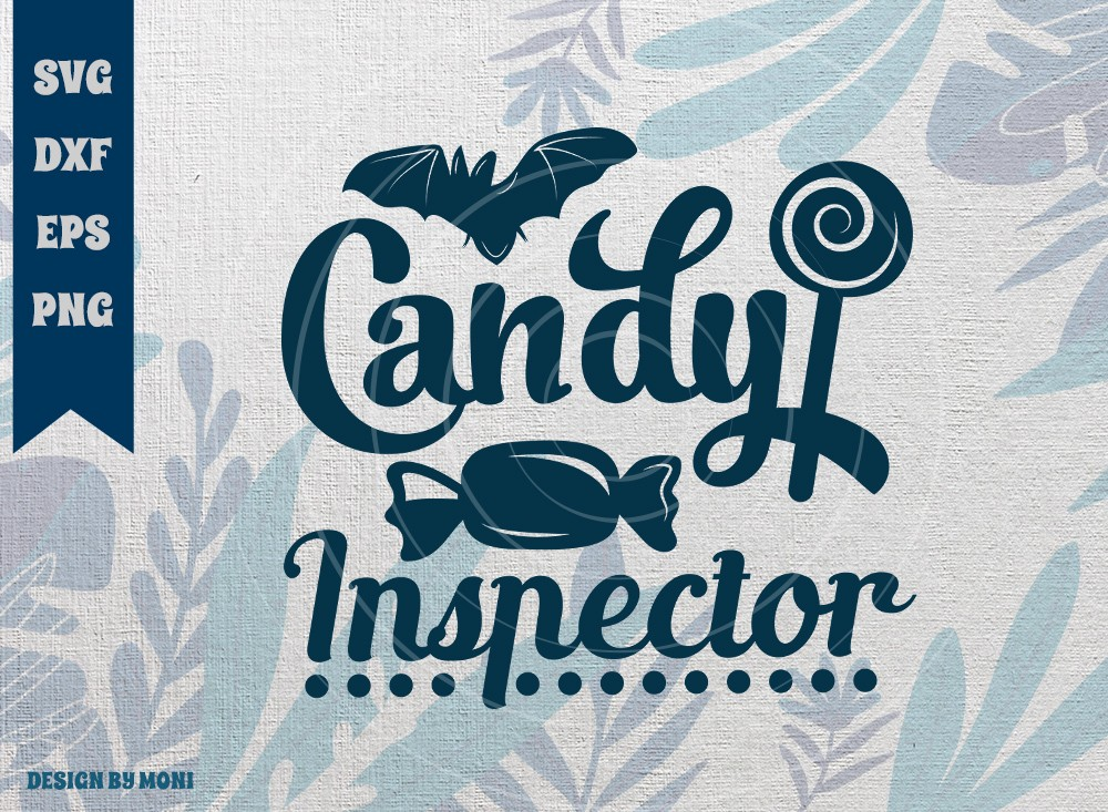 Candy Inspector SVG Cut File, Candy SVG