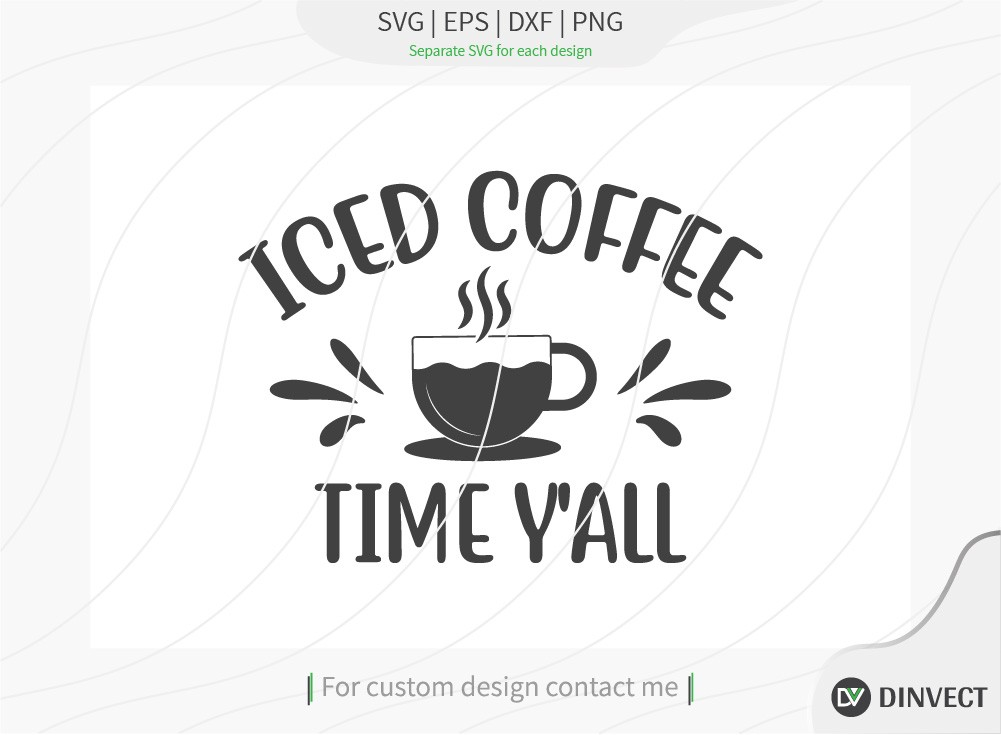 Iced coffee time y'all SVG Cut File, Keto SVG