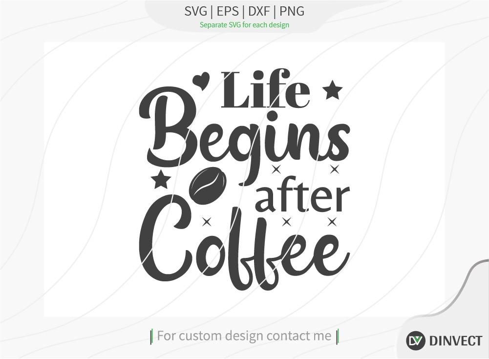 Life begins after coffee SVG Cut File, Keto SVG