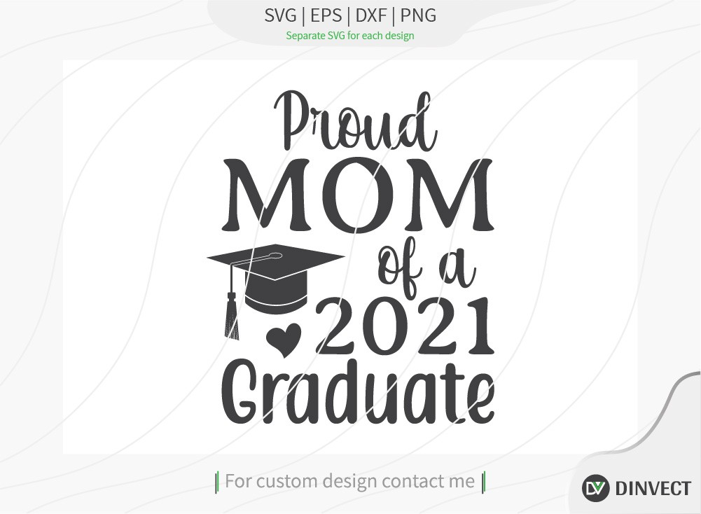 Proud mom of a 2021 graduate SVG Cut File