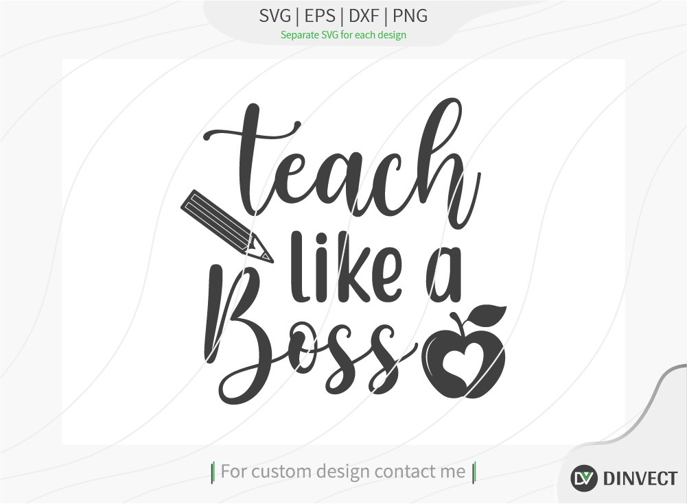Teach like a boss  SVG Cut File, Teacher Life SVG