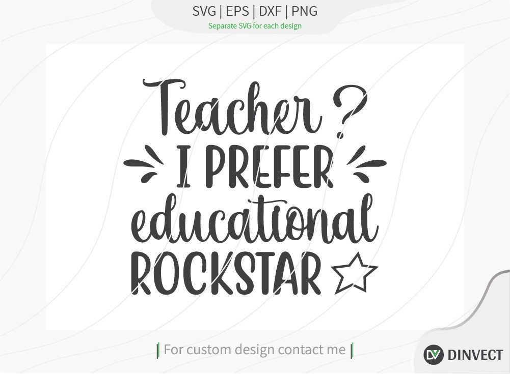 Teacher I prefer educational rockstar SVG Cut File