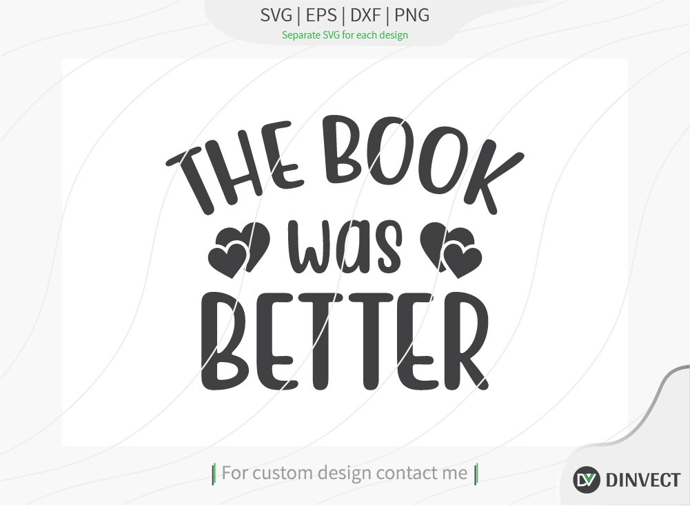 The book was better SVG Cut File, Teacher Life SVG