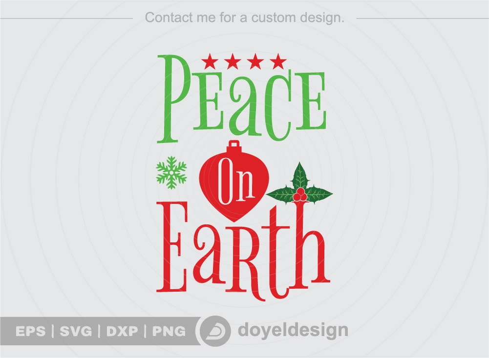 Peace on earth SVG Cut File, Christmas SVG