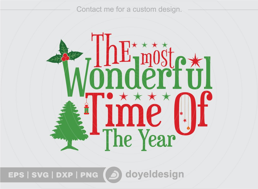 The most Wonderful time of the year SVG Cut File