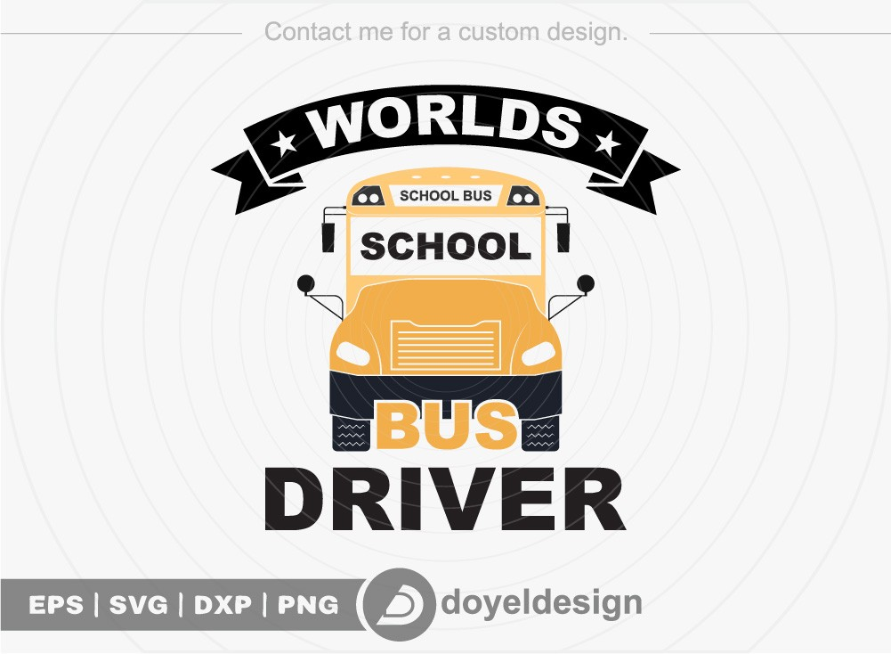 Worlds school bus driver SVG Cut File