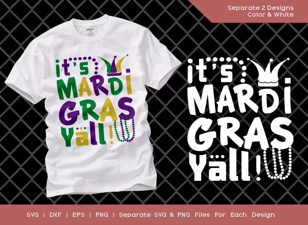 Its Mardi Gras Yall! SVG Cut File | Quote Design