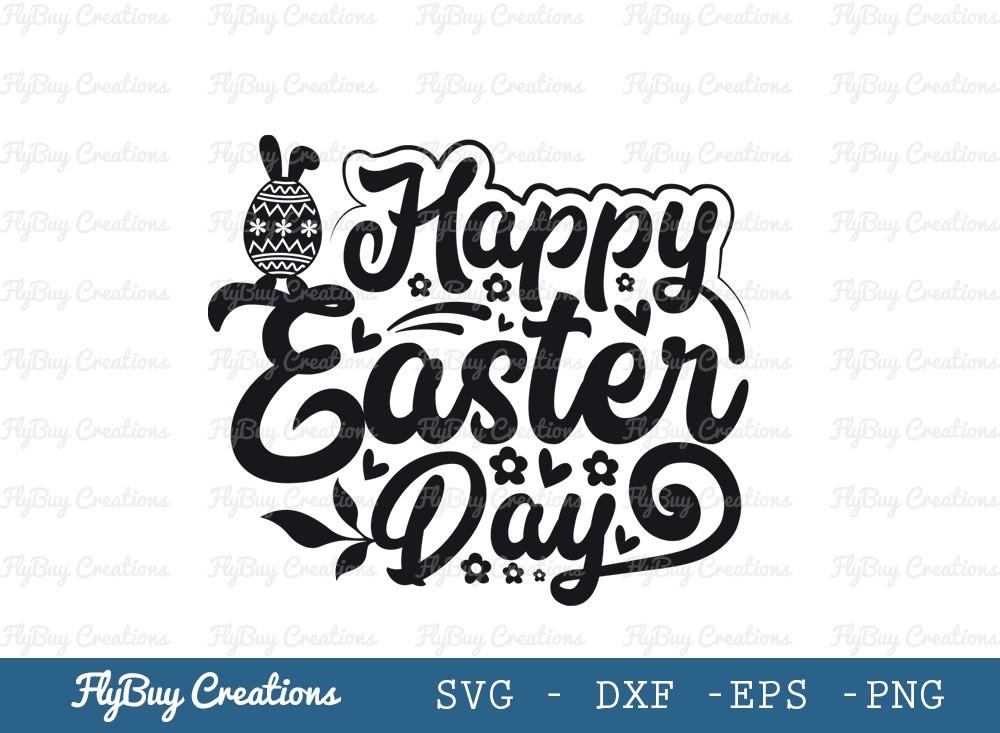 Happy Easter Day SVG Cut File | Easter Svg