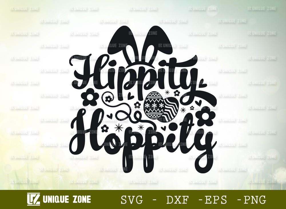 Hippity Hoppity SVG Cut File | Happy Easter Svg