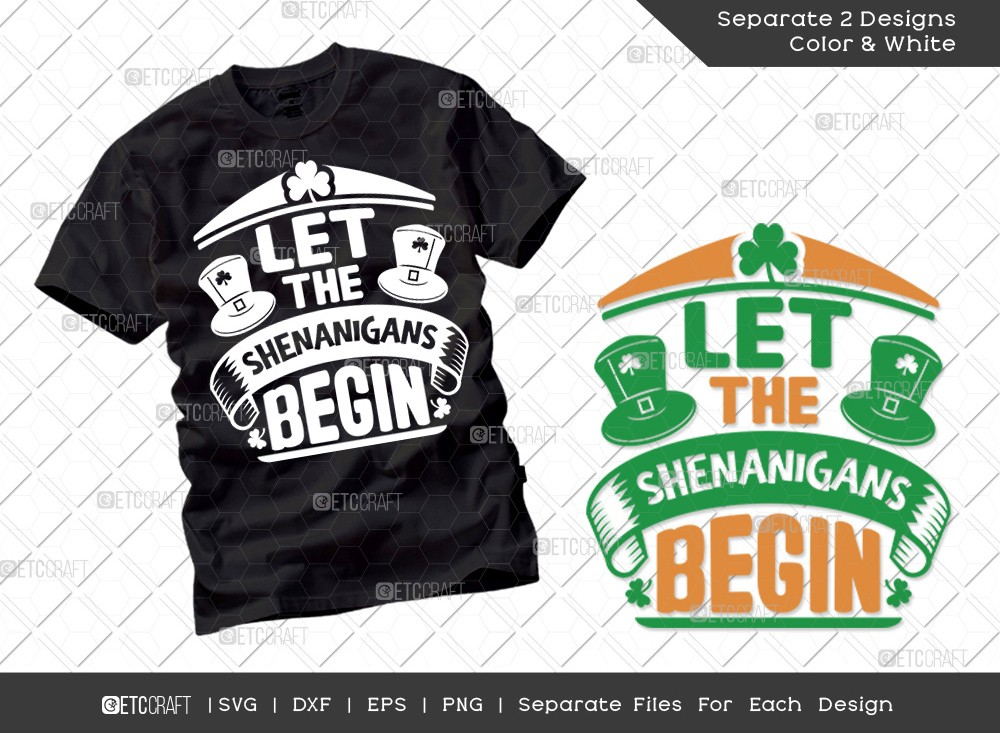 Let The Shenanigans Begin SVG Cut File | St Patricks Day Svg
