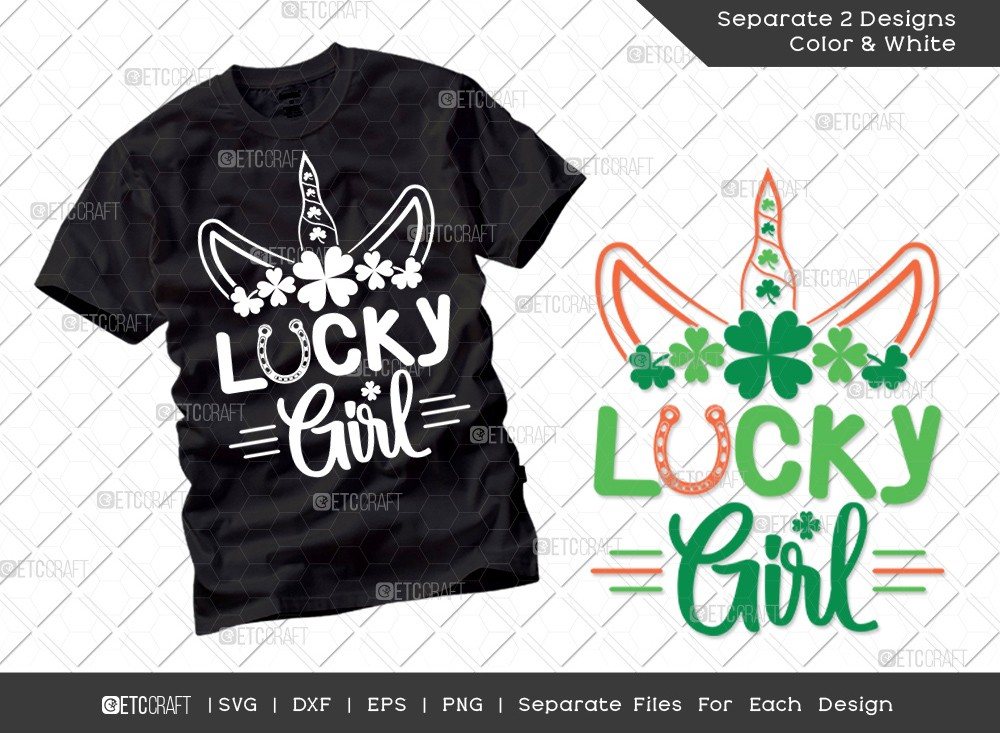 Lucky Girl SVG Cut File | St Patricks Day Svg |