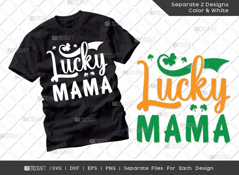 Lucky Mama SVG | Mom St Patricks Day Svg