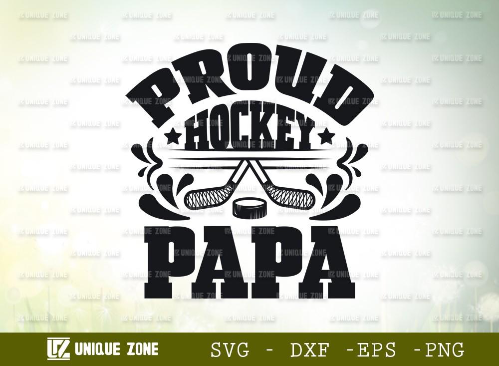 Proud Hockey Papa SVG Cut File | Best Papa Ever Svg