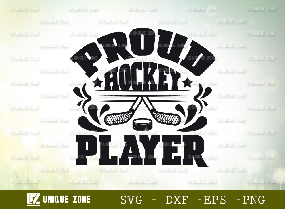 Proud Hockey Player SVG Cut File | Best Player Ever Svg