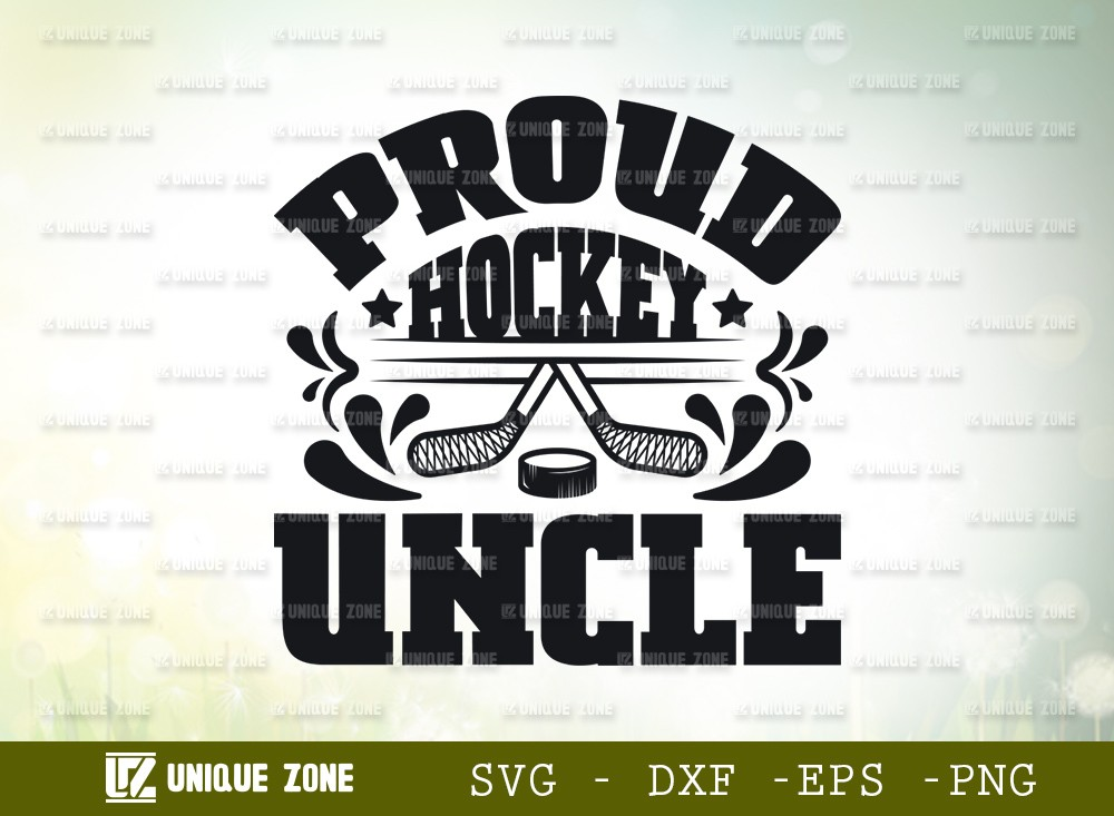 Proud Hockey Uncle SVG | Best Uncle Ever Svg