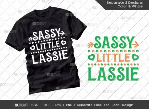 Sassy Little Lassie SVG Cut File | St Patricks Day Svg | T-shirt Design