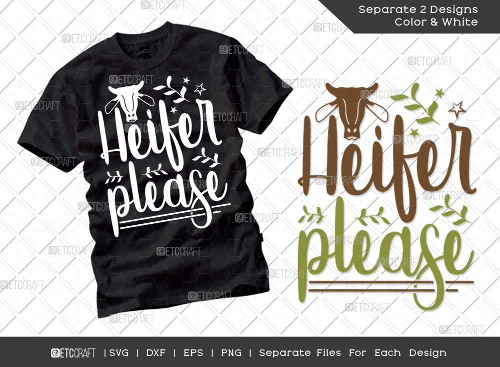 Heifer Please SVG Cut File | Farmhouse Svg