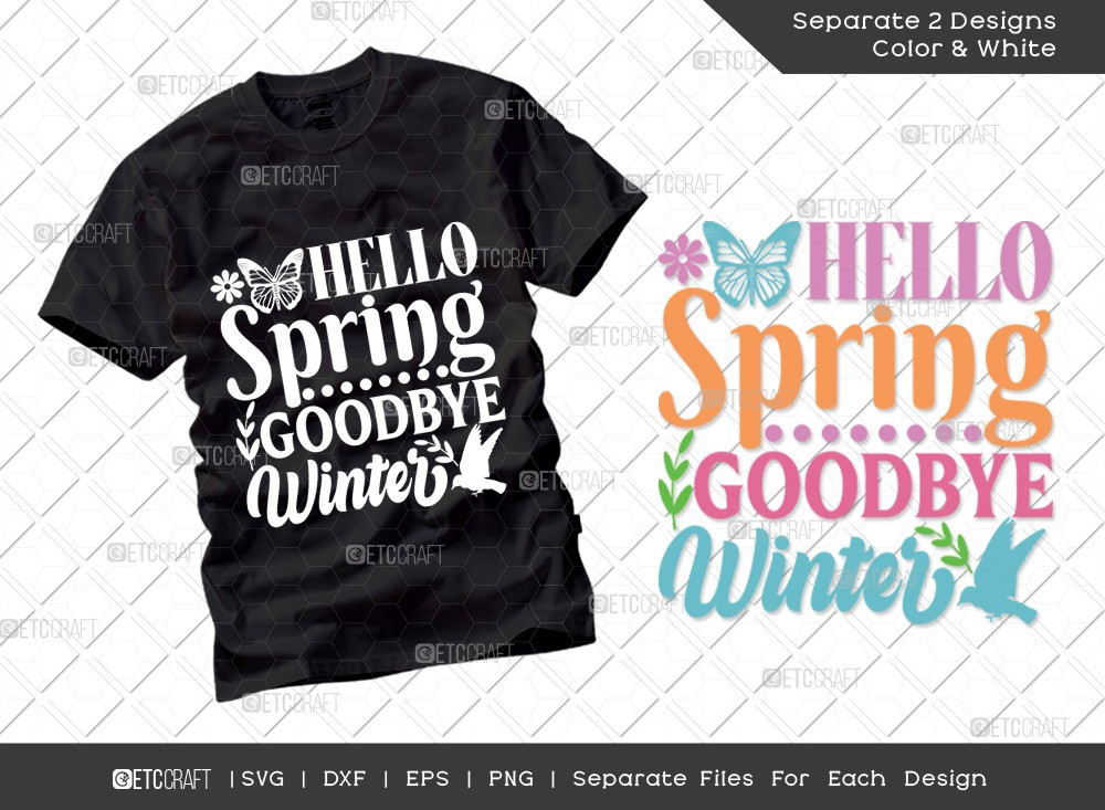 Hello Spring Goodbye Winter SVG | Hello Spring