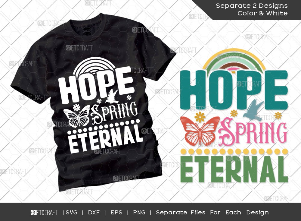Hope Spring Eternal SVG | Hello Spring Svg