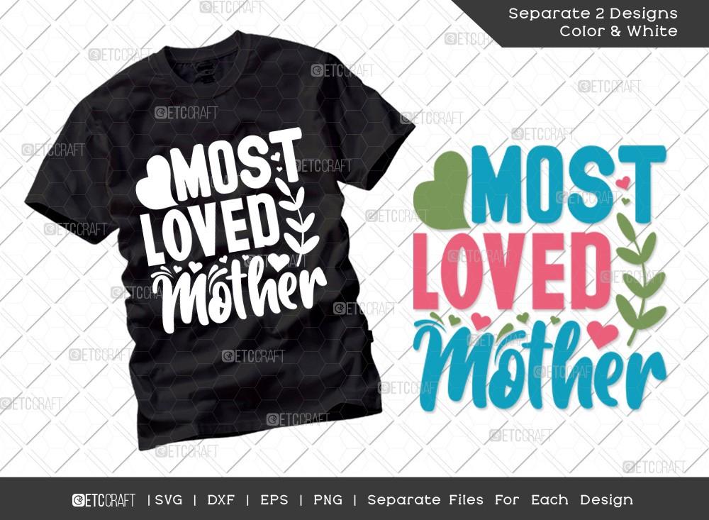 Most Loved Mother SVG | Mother's Day Svg