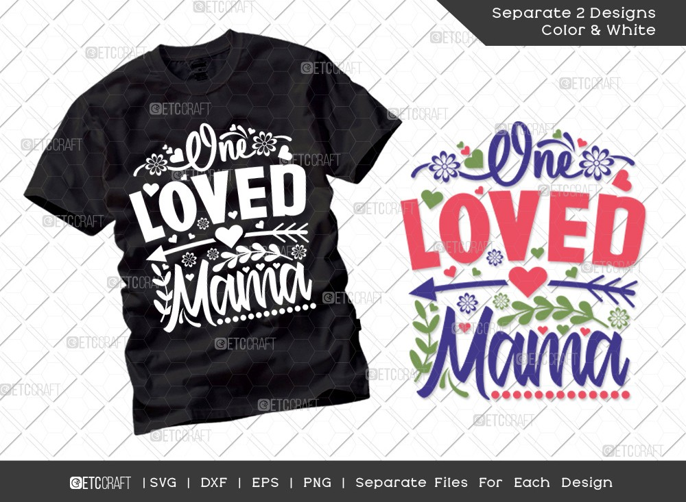 One Loved Mama SVG Cut File | Mother's Day Svg