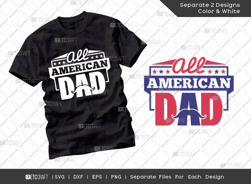 All American Dad SVG | Independence Day Svg