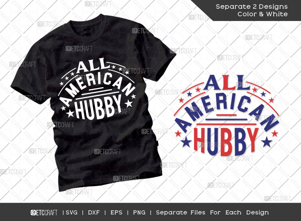 All American Hubby SVG   Independence Day Svg