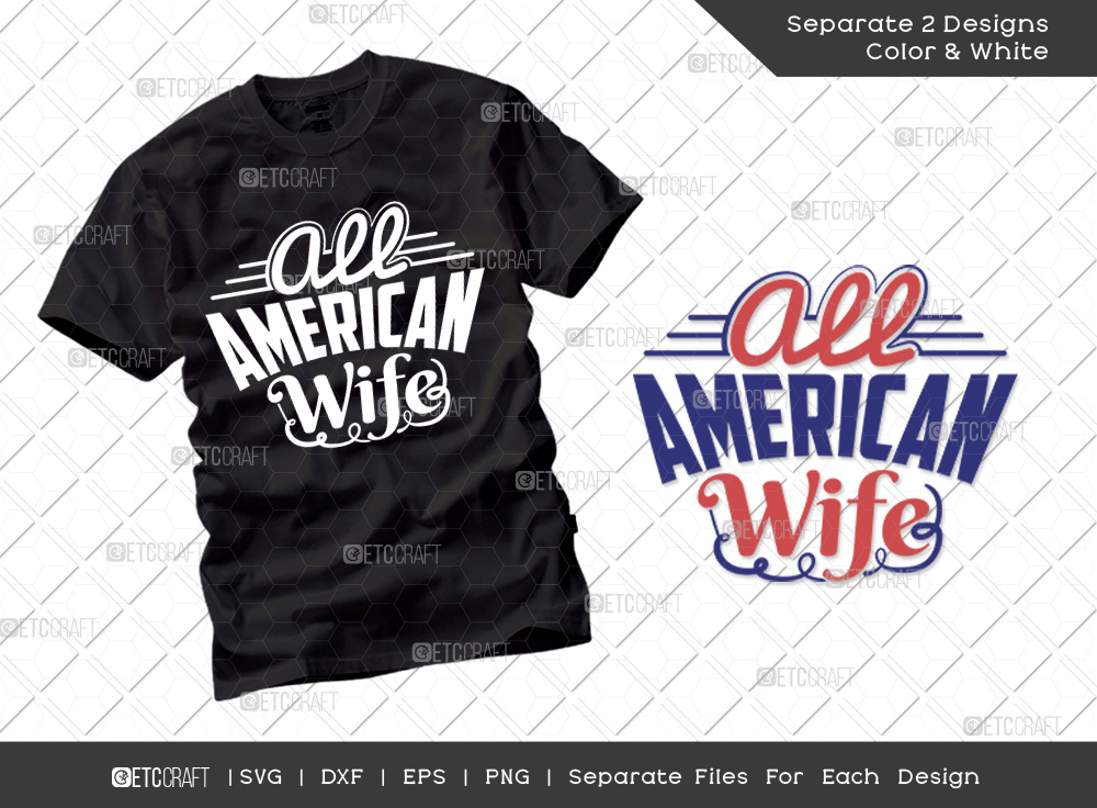All American Wife SVG | Independence Day Svg