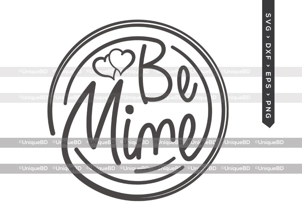 Be Mine SVG | Teacher Valentine Svg | Love Svg