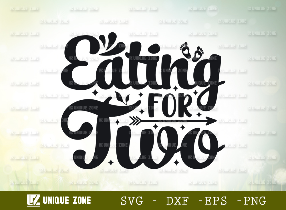 Eating For Two SVG Cut File | Pregnancy svg