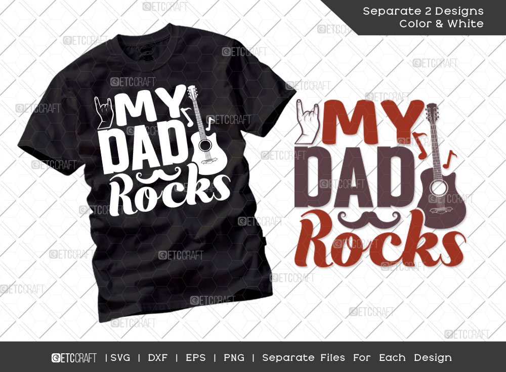 My Dad Rocks SVG Cut File | Father's Day SVG