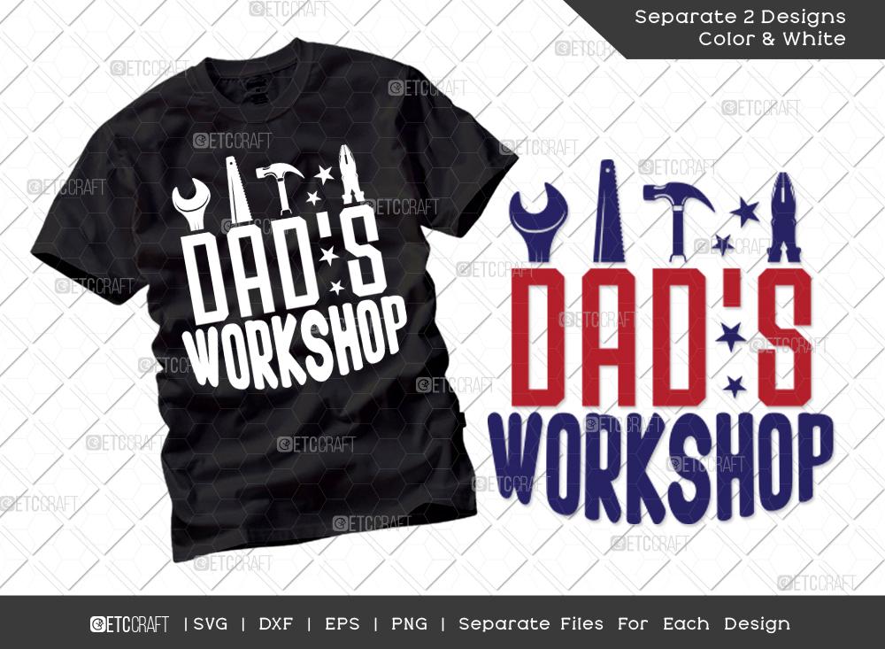 Dads Workshop SVG Cut File | Father's Day SVG