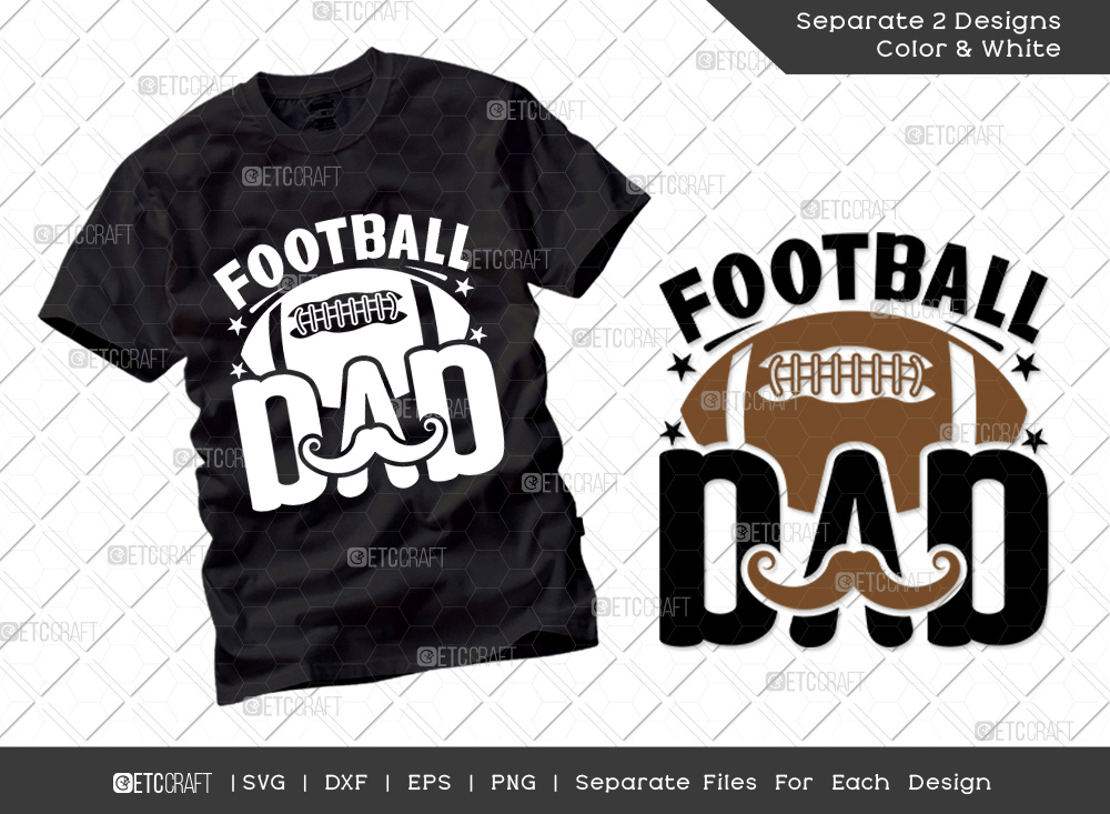Football Dad SVG Cut File   Father's Day SVG