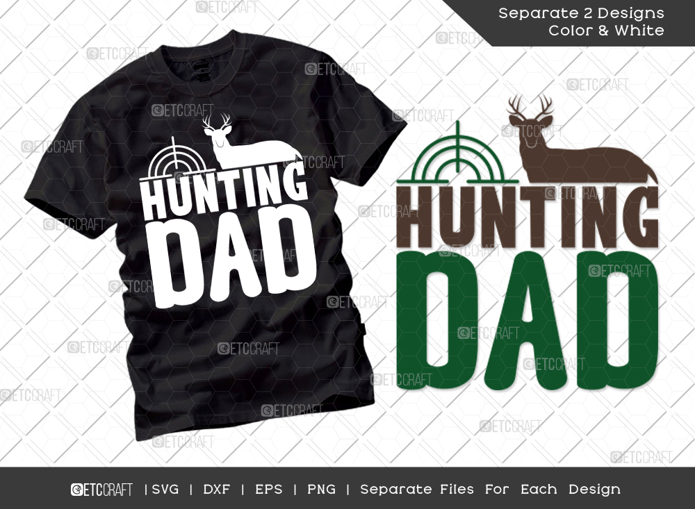 Hunting Dad SVG Cut File | Father's Day SVG
