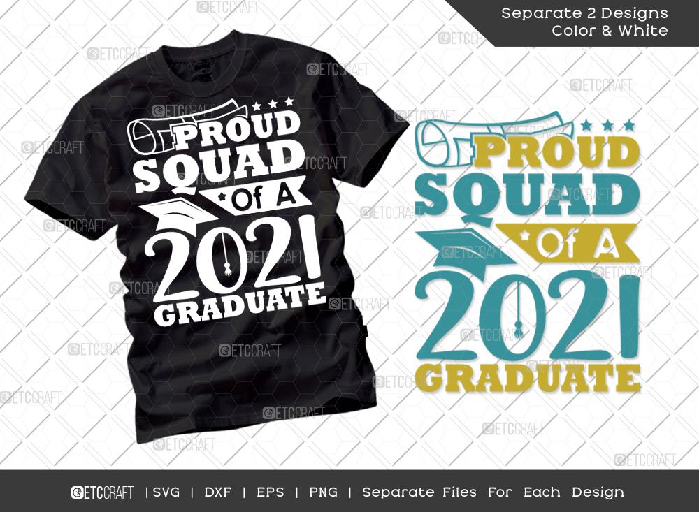 Proud Squad Of A 2021 Graduate SVG Cut File