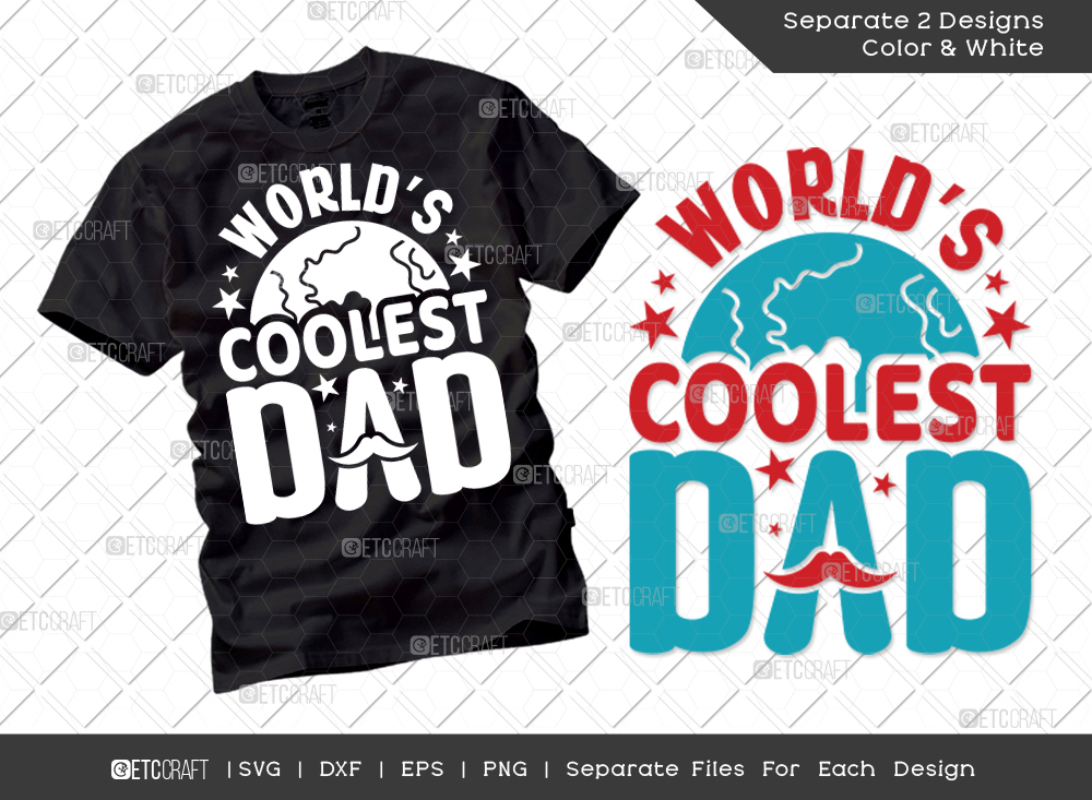 Worlds Coolest Dad SVG | Father's Day SVG