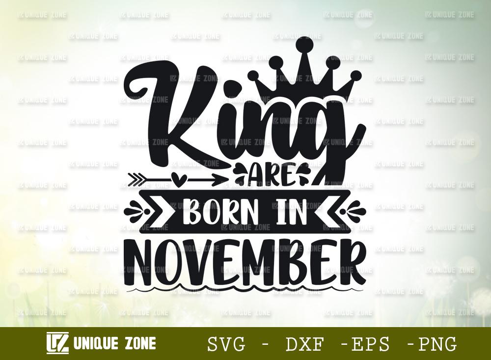 King Are Born In November SVG   Birthday SVG