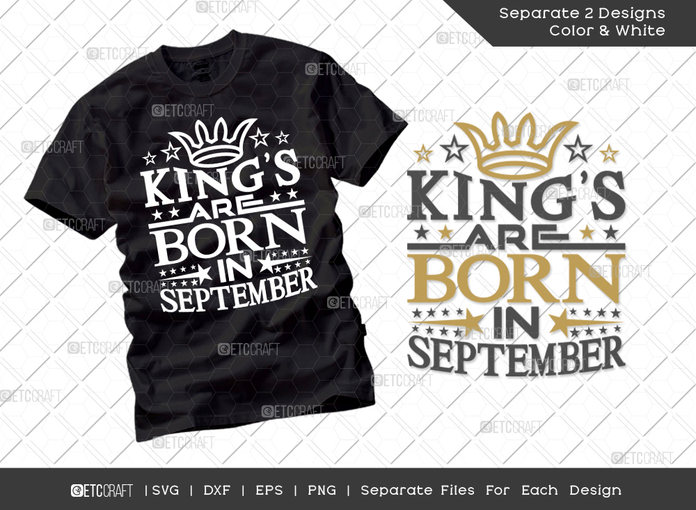 King's Are Born In September SVG Cut File