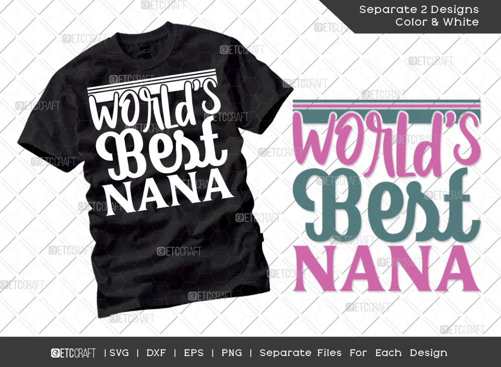 World's Best Nana SVG   Grandparents Shirt